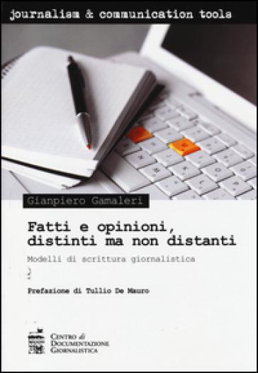 Gianpiero Gamaleri – Fatti e opinioni, distinti ma non distanti.