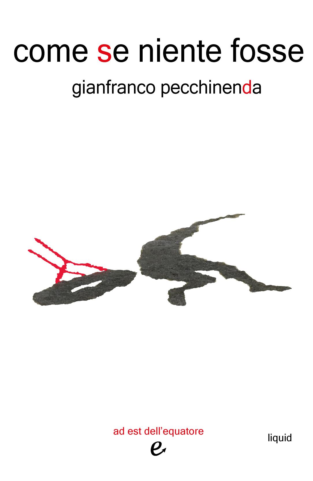 Come se niente fosse, di Gianfranco Pecchinenda