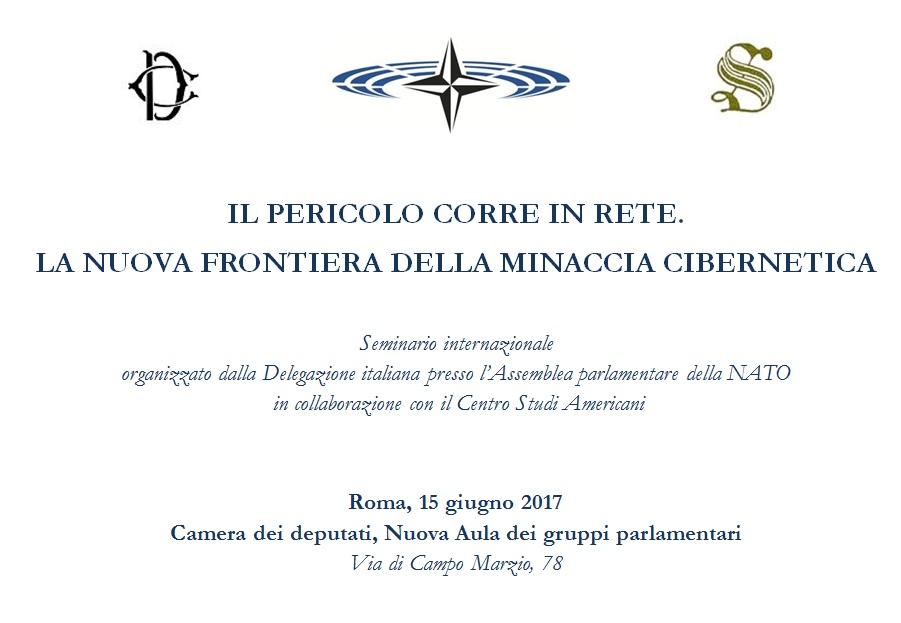 IL PERICOLO CORRE IN RETE. LA NUOVA FRONTIERA DELLA MINACCIA CIBERNETICA. Roma, 15.06.2017