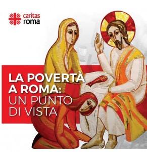 """""""La povertà a Roma: un punto di vista"""": le emergenze sociali della Capitale nel Rapporto della Caritas di Roma"""